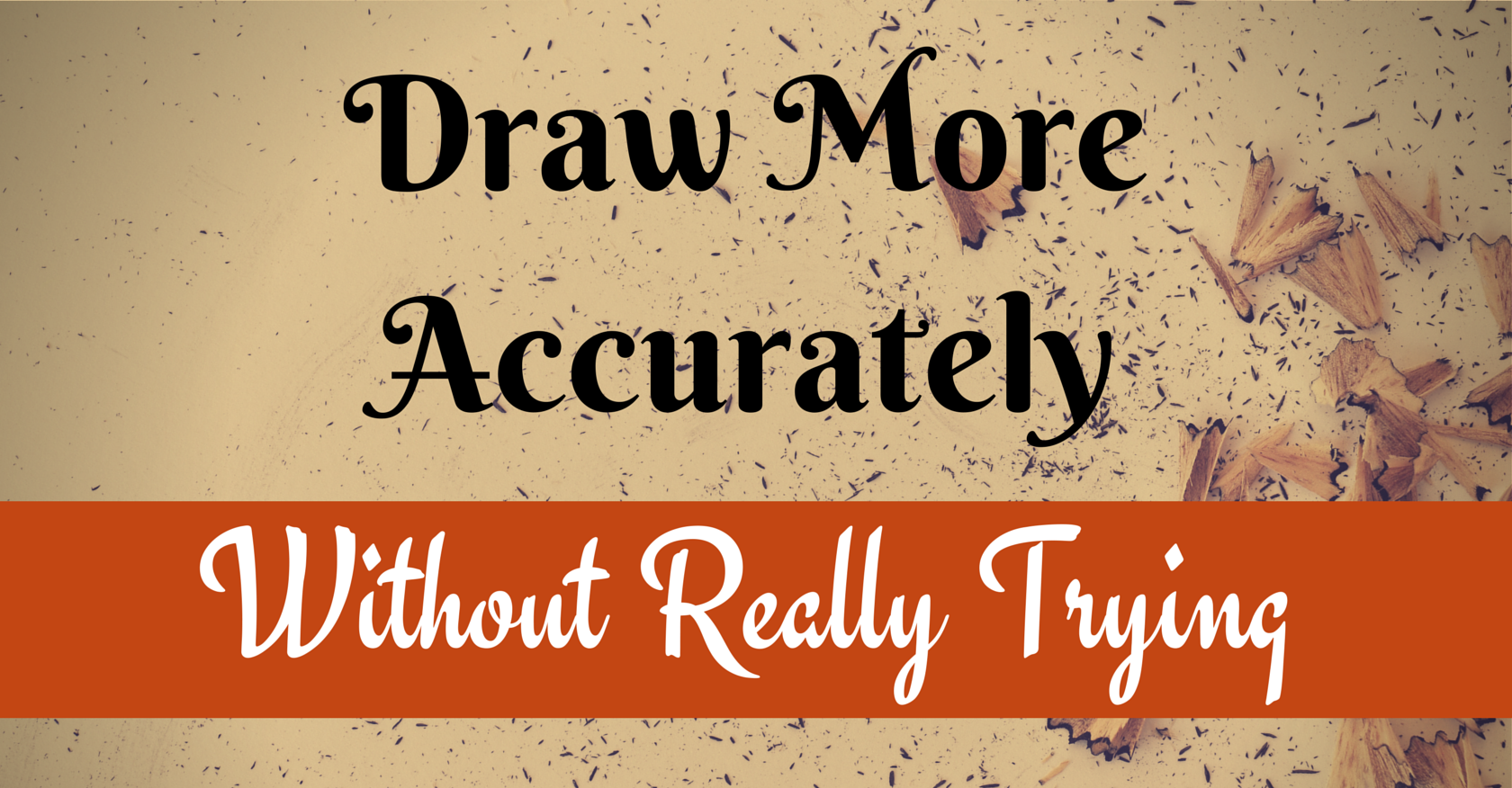 Draw More Accurately