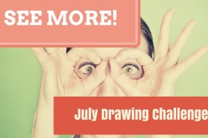 What we did in July – Creative Triggers Monthly Drawing Practice Challenge