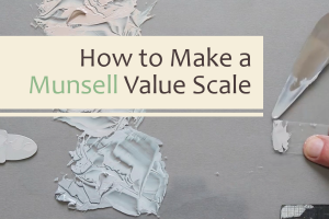 How to Make a Munsell Value Scale