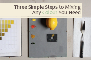Three Simple Steps to Mixing Any Colour You Need