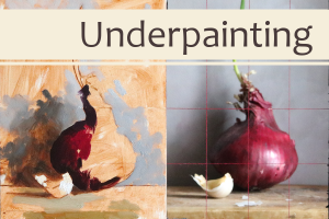How I use Underpainting to Influence the Final Painting